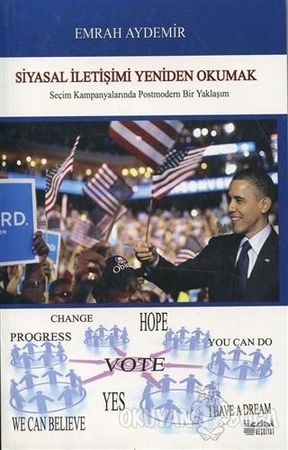 Siyasal İletişimi Yeniden Okumak