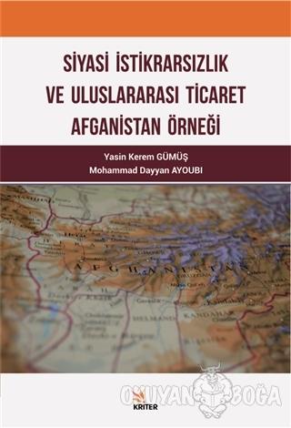 Siyasi İktidarsızlık ve Uluslararası Ticaret Afganistan Örneği