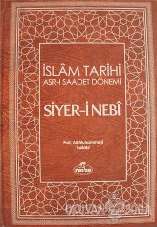 Siyer-i Nebi İslam Tarihi Asr-ı Saadet Dönemi Cilt: 1 (Ciltli)