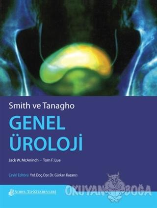 Smith ve Tanagho Genel Üroloji - Jack. W. Mcaninch - Nobel Tıp Kitabev