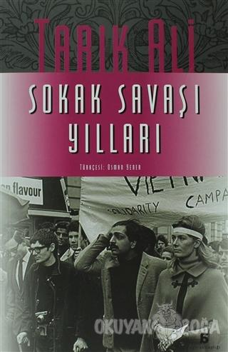 Sokak Savaşı Yılları - Tarık Ali - Agora Kitaplığı