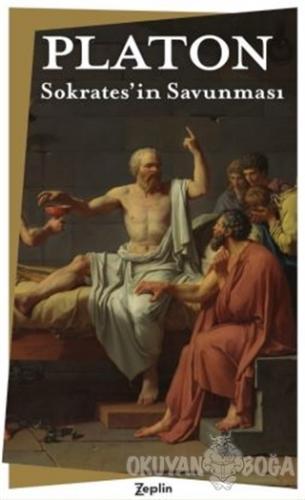 Sokrates'in Savunması - Platon (Eflatun) - Zeplin Kitap