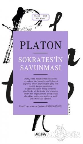 Sokrates'in Savunması - Platon (Eflatun) - Alfa Yayınları
