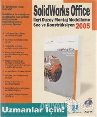 Solidworks Office 2005 İleri Düzey Montaj Modelleme Sac ve Konstrüksiy
