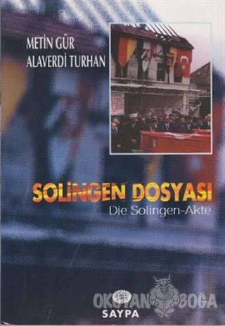 Solingen Dosyası - Metin Gür - Saypa Yayın Dağıtım
