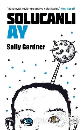 Solucanlı Ay - Sally Gardner - İthaki Yayınları