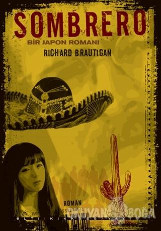 Sombrero - Richard Brautigan - Altıkırkbeş Yayınları