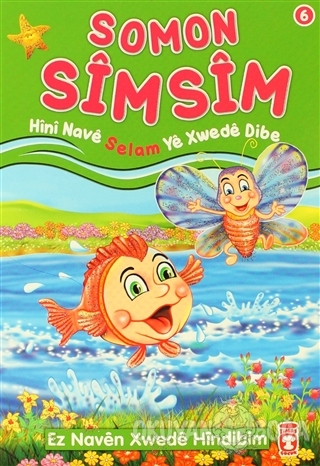 Somon Simsim - Hini Nave Selam Ye Xwede Dibe - Nur Kutlu - Timaş Publi