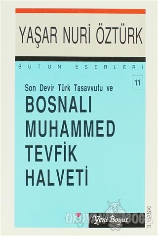 Son Devir Türk Tasavvufu ve Bosnalı Muhammed Tevfik Halveti Bütün Eser