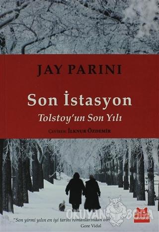 Son İstasyon - Jay Parini - Kırmızı Kedi Yayınevi