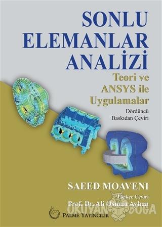 Sonlu Elemanlar Analizi - Saeed Moaveni - Palme Yayıncılık - Akademik