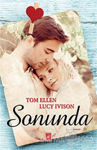 Sonunda - Tom Ellen - Pena Yayınları