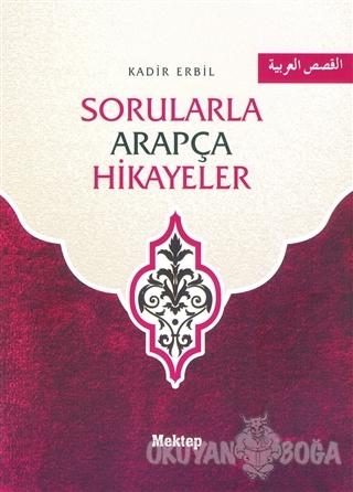 Sorularla Arapça Hikayeler