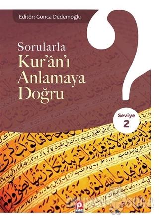 Sorularla Kur'an'ı Anlamaya Doğru - 2 - Kolektif - Pınar Yayınları