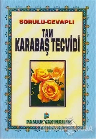 Sorulu-Cevaplı Tam Karabaş Tecvidi (Tecvid-002) - Osman Pamuk - Pamuk