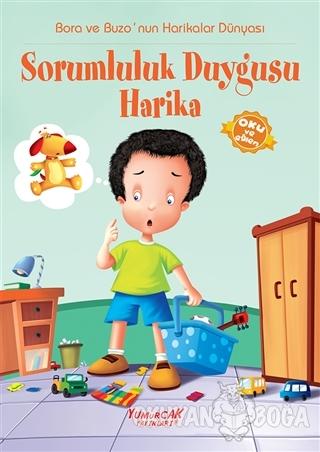 Sorumluluk Duygusu Harika - Kolektif - Yumurcak Yayınları