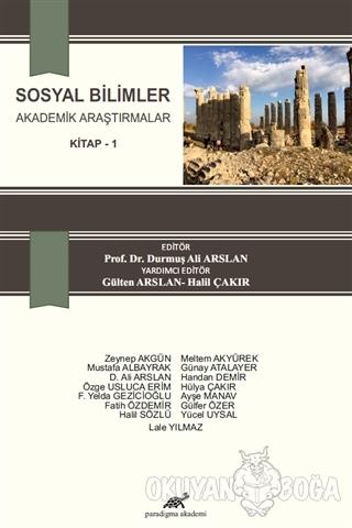 Sosyal Bilimler Akademik Araştırmalar Kitap 1