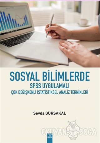 Sosyal Bilimlerde SPSS Uygulamalı Çok Değişkenli İstatistiksel Analiz