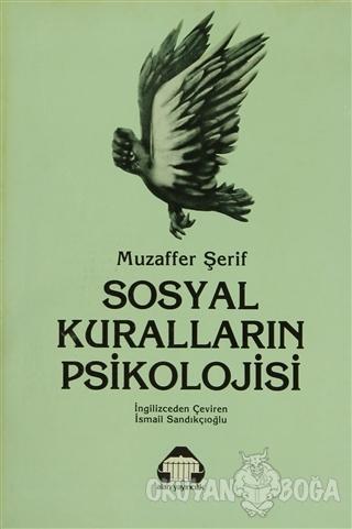 Sosyal Kuralların Psikolojisi - Muzaffer Şerif - Alan Yayıncılık