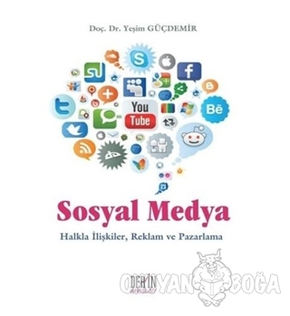 Sosyal Medya - Yeşim Güçdemir - Derin Yayınları