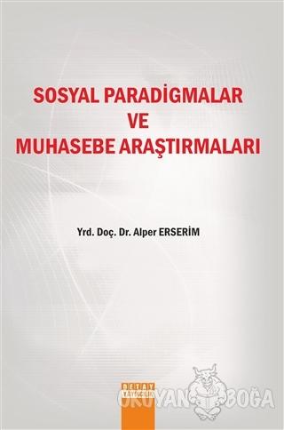 Sosyal Paradigmalar ve Muhasebe Araştırmaları