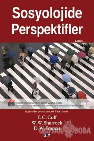 Sosyolojide Perspektifler - E. C. Cuff - Say Yayınları