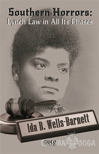 Southern Horrors: Lynch Law In All Its Phases - Ida B. Wells-Barnett -