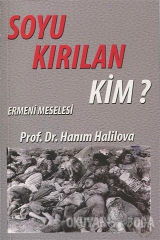 Soyu Kırılan Kim? - Hanım Halilova - Töre Devlet Yayınları