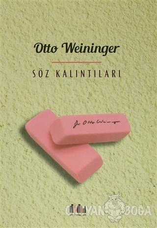 Söz Kalıntıları - Otto Weininger - Pharmakon Kitap