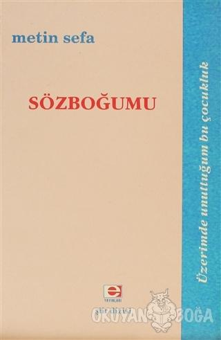 Sözboğumu - Metin Sefa - E Yayınları