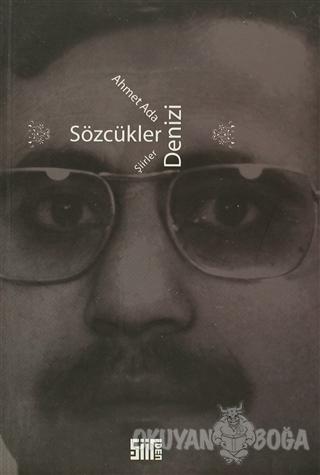 Sözcükler Denizi - Ahmet Ada - Şiirden Yayıncılık