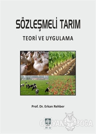Sözleşmeli Tarım - Erkan Rehber - Ekin Basım Yayın - Akademik Kitaplar