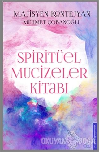 Spiritüel Mucizeler Kitabı - Mehmet Çobanoğlu - Destek Yayınları