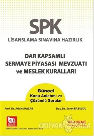 SPK Yeni Adıyla SPF Lisanslama Sınavlarına Hazırlık Dar Kapsamlı Serma