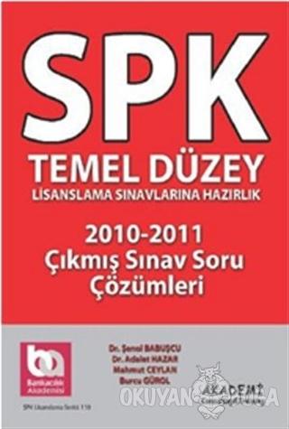 SPK Temel Düzey Lisanslama Sınavlarına Hazırlık 2010-2011 Çıkmış Sınav