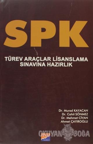 SPK Türev Araçlar Lisanslama Sınavına Hazırlık