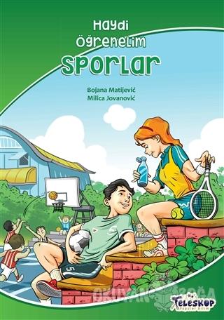 Sporlar – Haydi Öğrenelim - Bojana Matijevic - Teleskop Popüler Bilim