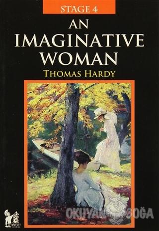 Stage 4 - An Imaginative Woman - Thomas Hardy - Altın Post Yayıncılık