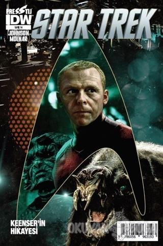 Star Trek Sayı 14 - Keenser'in Hikayesi