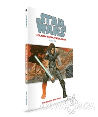 Star Wars Klon Savaşları Cilt: 8 - John Ostrander - JBC Yayıncılık