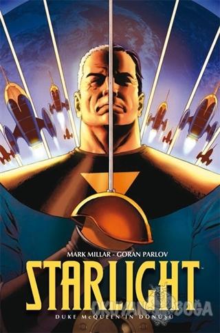 Starlight - Duke McQueen'in Dönüşü - Mark Millar - Lal Kitap