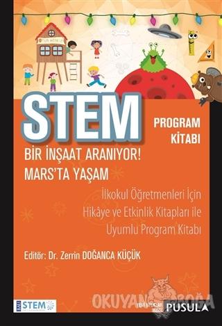 STEM Program Kitabı: Bir İnşaat Aranıyor! - Mars'ta Yaşam