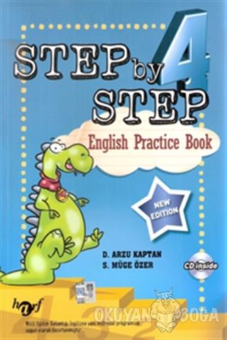 Step by Step 4: English Practice Book - D. Arzu Kaptan - Harf Eğitim Y