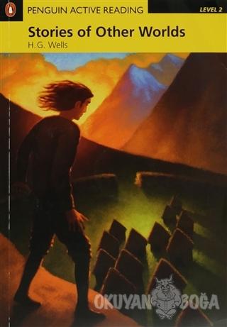 Stories of Other Worlds - H. G. Wells - Pearson Hikaye Kitapları
