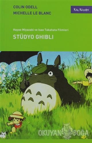 Stüdyo Ghibli - Colin Odell - Kalkedon Yayıncılık