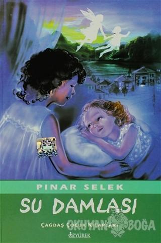 Su Damlası - Pınar Selek - Özyürek Yayınları