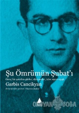 Şu Ömrümün Şubat'ı - Garbis Cancikyan - Aras Yayıncılık