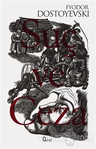 Suç ve Ceza - Fyodor Mihayloviç Dostoyevski - Araf Yayınları