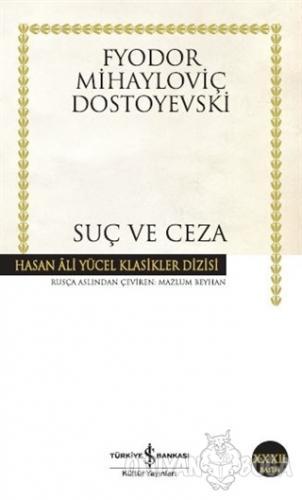 Suç ve Ceza - Fyodor Mihayloviç Dostoyevski - İş Bankası Kültür Yayınl