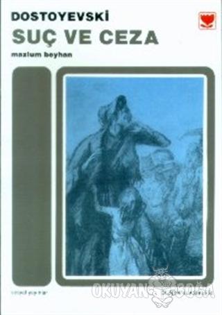 Suç ve Ceza - Fyodor Mihayloviç Dostoyevski - Sosyal Yayınları